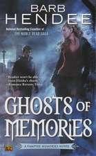 Ghosts Of Memories: A Vampire Memories Novel