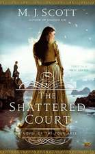 The Shattered Court:  A Novel of the Four Arts