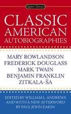 Classic American Autobiographies
