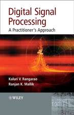 Digital Signal Processing: A Practitioner′s Approach