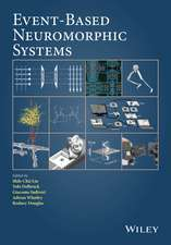 Event–Based Neuromorphic Systems