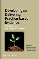 Developing and Delivering Practice–Based Evidence: A Guide for the Psychological Therapies