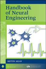Handbook of Neural Engineering