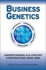 Business Genetics: Understanding 21st Century Corporations using xBML