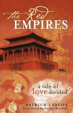 The Red Empires: A Tale of Love Divided