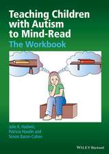 Teaching Children with Autism to Mind–Read: The Workbook