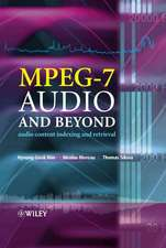 MPEG–7 Audio and Beyond: Audio Content Indexing and Retrieval