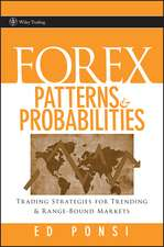 Forex Patterns and Probabilities: Trading Strategies for Trending and Range–Bound Markets