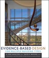Evidence–Based Design for Multiple Building Types