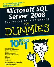Microsoft SQL Server 2008 All–in–One Desk Reference For Dummies