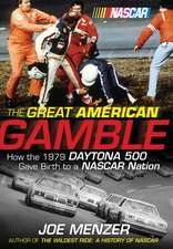 Great American Gamble:  How the 1979 Daytona 500 Gave Birth to a NASCAR Nation