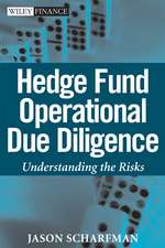 Hedge Fund Operational Due Diligence: Understanding the Risks
