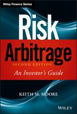 Risk Arbitrage: An Investor′s Guide