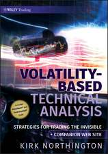 Volatility–Based Technical Analysis: Strategies for Trading the Invisible Companion Web site
