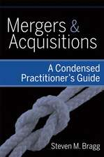 Mergers and Acquisitions: A Condensed Practitioner′s Guide