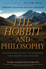 The Hobbit and Philosophy: For When You′ve Lost Your Dwarves, Your Wizard, and Your Way