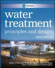 MWH′s Water Treatment: Principles and Design