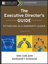 The Executive Director′s Guide to Thriving as a Nonprofit Leader
