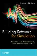 Building Software for Simulation: Theory and Algorithms, with Applications in C++