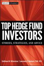 Top Hedge Fund Investors: Stories, Strategies, and Advice
