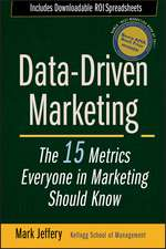 Data–Driven Marketing: The 15 Metrics Everyone in Marketing Should Know