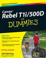 Canon EOS Rebel T1i/500D for Dummies:  What You Don't Know Can Kill You!