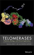 Telomerases: Chemistry, Biology, and Clinical Applications