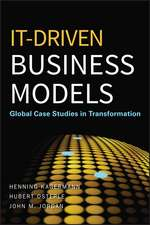 IT–Driven Business Models: Global Case Studies in Transformation