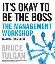 It′s Okay to Be the Boss Deluxe Facilitator′s Guide Set