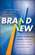 Brand New: Solving the Innovation Paradox –– How Great Brands Invent and Launch New Products, Services, and Business Models
