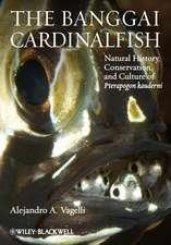 The Banggai Cardinalfish: Natural History, Conservation, and Culture of Pterapogon kauderni