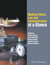 Medical Ethics, Law and Communication at a Glance