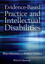 Evidence–Based Practice and Intellectual Disabilities