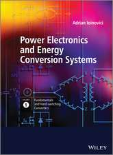 Power Electronics and Energy Conversion Systems: Fundamentals and Hard–switching Converters