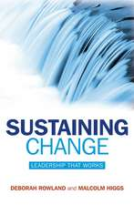 Sustaining Change: Leadership That Works