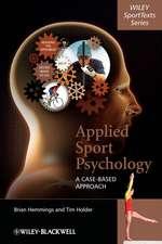 Applied Sport Psychology: A Case–Based Approach