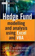 Hedge Fund Modelling and Analysis Using Excel and VBA