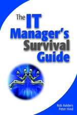 The IT Manager′s Survival Guide