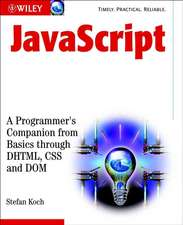 JavaScript: A Programmer′s Companion from Basic through DHTML, CSS and DOM