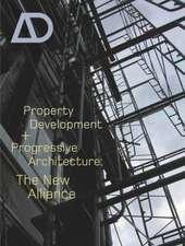 Property Development and Progressive Architecture: The New Alliance