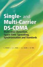Single– and Multi–Carrier DS–CDMA: Multi–User Detection, Space–Time Spreading, Synchronisation, Networking and Standards