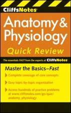 CliffsNotes Anatomy & Physiology Quick Review, 2ndEdition