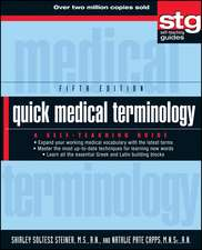 Quick Medical Terminology: A Self–Teaching Guide