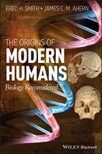 The Origins of Modern Humans: Biology Reconsidered
