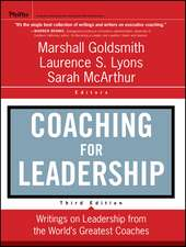 Coaching for Leadership: Writings on Leadership from the World′s Greatest Coaches