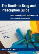 The Dentist′s Drug and Prescription Guide