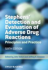 Stephens′ Detection and Evaluation of Adverse Drug Reactions: Principles and Practice
