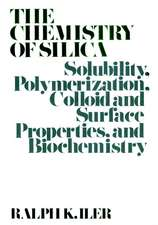 The Chemistry of Silica: Solubility, Polymerization, Colloid and Surface Properties and Biochemistry of Silica