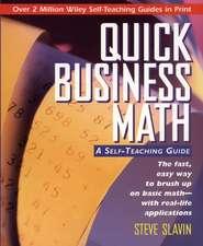 Quick Business Math: A Self–Teaching Guide