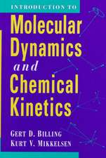 Introduction to Molecular Dynamics and Chemical Kinetics